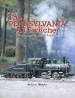 Kozo's The Pennsylvania A3 Switcher (The first project for the beginner)
