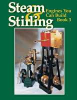 Steam & Stirling - Engines You Can Build - Book 3