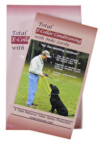 Total E-Collar Conditioning Video