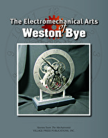 The Electromechanical Arts of Weston Bye