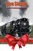 Live Steam & Outdoor Railroading Gift Subscription
