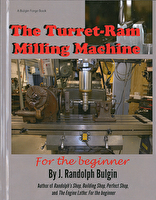 The Turret-Ram Milling Machine