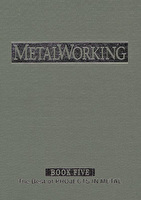 MetalWorking Book Volume 5