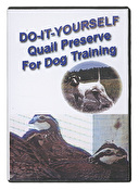 Do-It-Yourself Quail Preserve for Dog Training