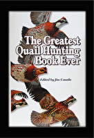 The Greatest Quail Hunting Book Ever