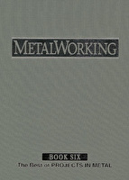 MetalWorking Book Volume 6