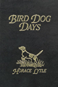 Bird Dog Days