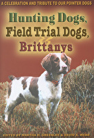 Hunting Dogs, Field Trial Dogs, Brittanys